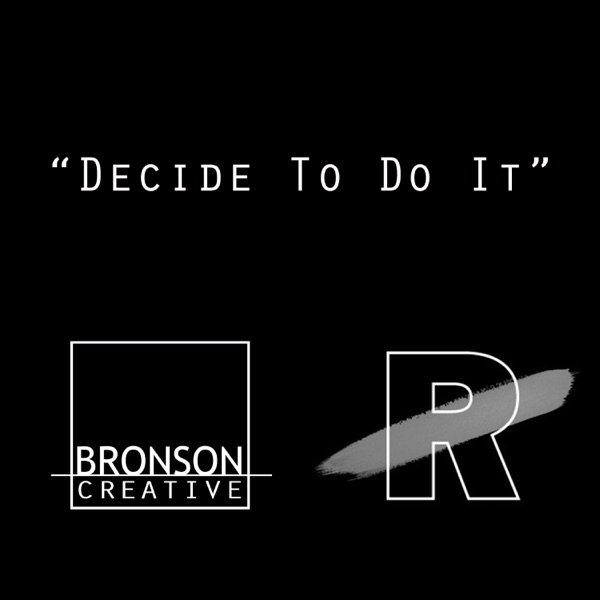 Decide To Do it