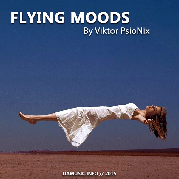 Viktor PsioNix - Flying Moods