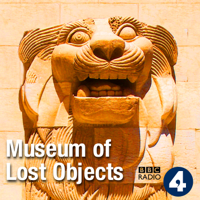 Museum of Lost Objects podcast