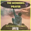 Warfare Prayers Podcast-The Morning Prayer artwork