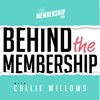 Behind The Membership with Callie Willows artwork