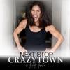 Next Stop Crazytown artwork