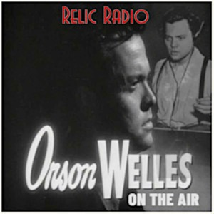 Orson Welles On The Air