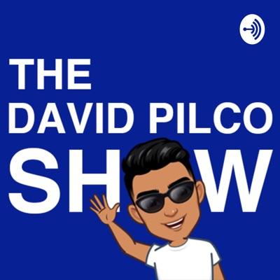 The David Pilco Show