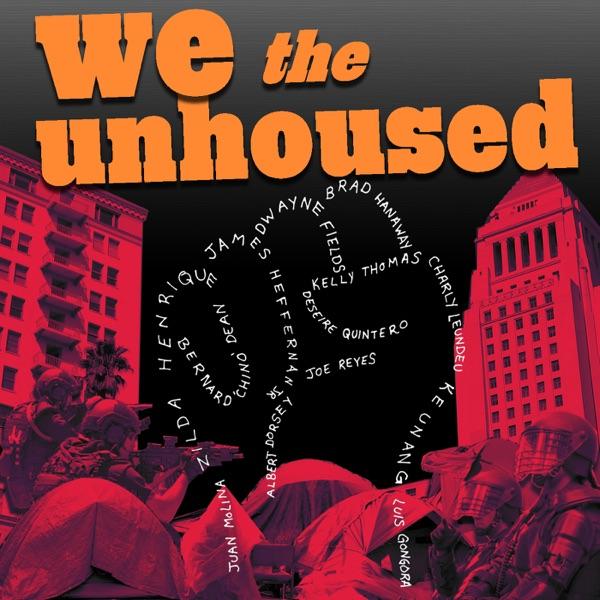 We The Unhoused