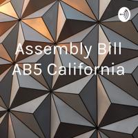 Assembly Bill AB5 California podcast