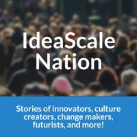 IdeaScale Nation podcast