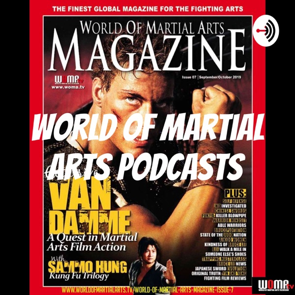 World of Martial Arts Podcasts