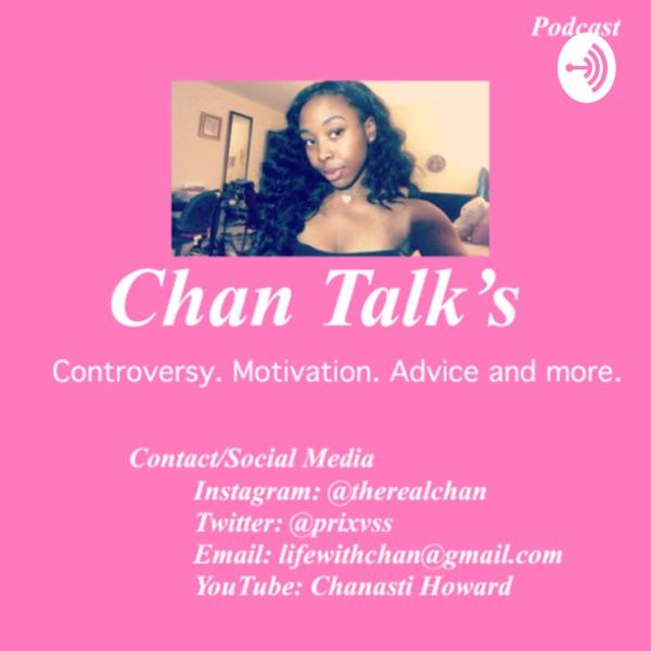 Chanasti Howard: Chan Talk's