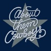 About Them Cowboys: a show about the Dallas Cowboys artwork