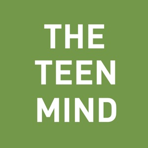 The Teen Mind