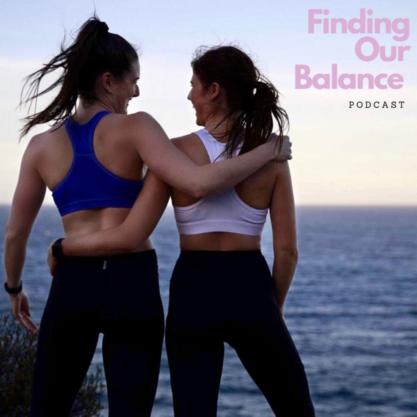FINDING OUR BALANCE