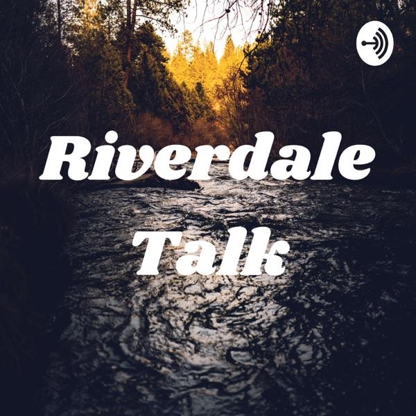 Riverdale Talk