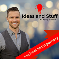 Ideas and Stuff Calgary | A Local Calgary Podcast podcast