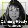 Camera Ready with Val Brown artwork
