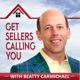 Get Sellers Calling You: real estate marketing agent coaching seller leads generation Realtor Tom Ferry Brian Buffini Gary Vaynerchuck Grant Cardone Mike Ferry Tim Ferris Tim Julie Harris Gary Keller Millionaire Real Estate Agent MAPS coaching