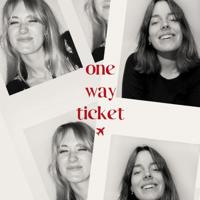 One Way Ticket podcast