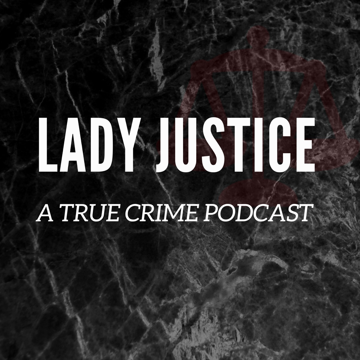 Lady Justice True Crime