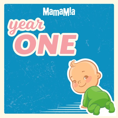 Year One:Mamamia Podcasts