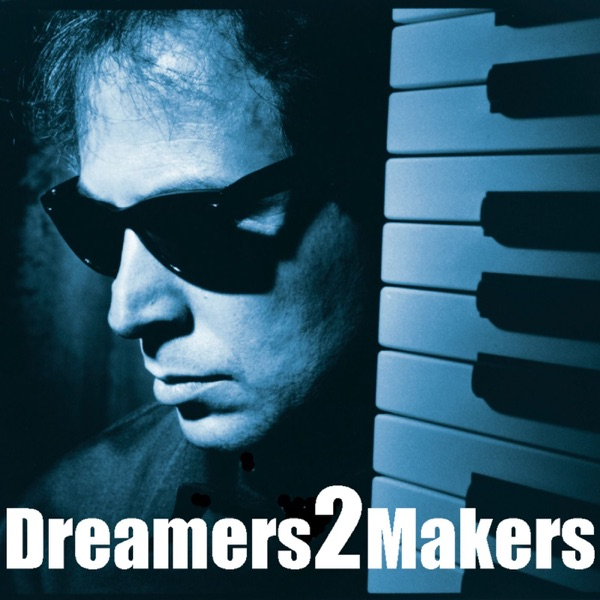 Deamers2Makers