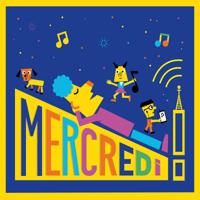 Mercredi ! podcast