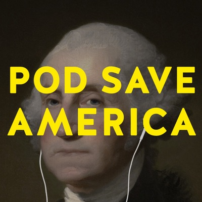 Pod Save America:Crooked Media