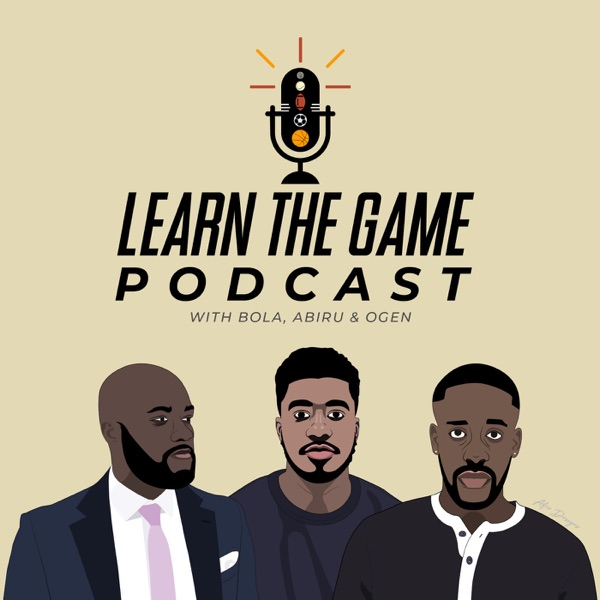 Learn The Game Podcast
