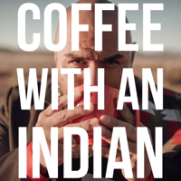 Coffee with an Indian podcast