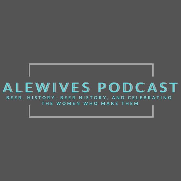 Alewives Podcast