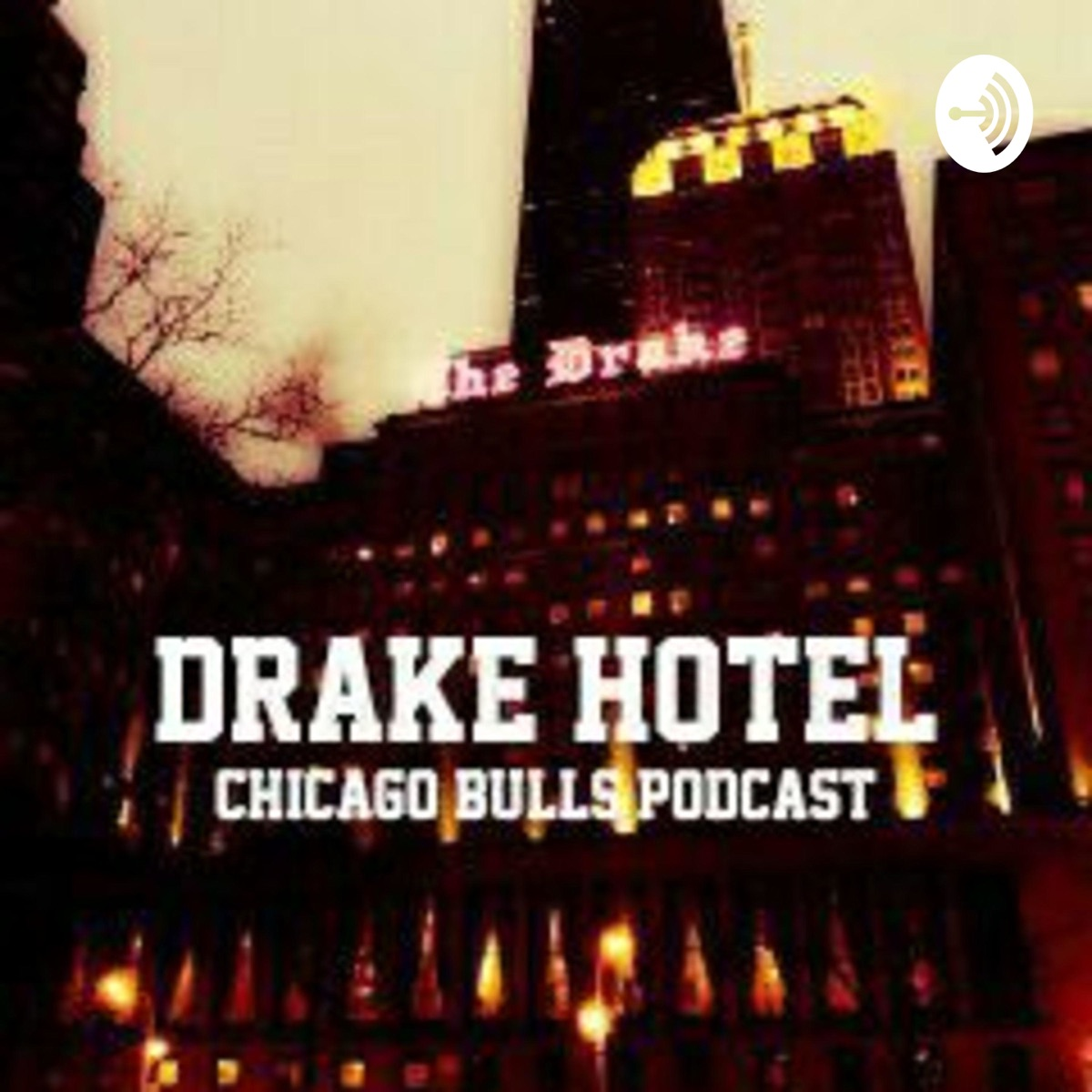 Drake Hotel: Chicago Bulls Podcasti