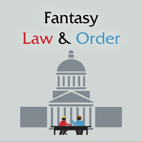 Fantasy Law and Order