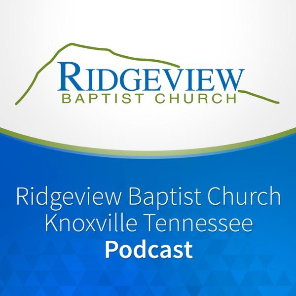 Ridgeview Baptist Church Podcast