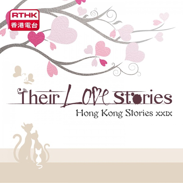 Hong Kong Stories - Their love stories