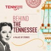 Behind The Tennessee: A Palace of Stories artwork