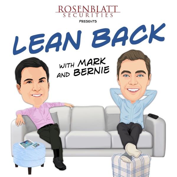 Lean Back with Mark & Bernie