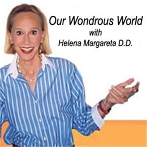 Our Wondrous World with Helena Margareta