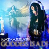 Goddess Is A DJ by NATHASSIA artwork