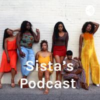 Sista's Podcast podcast