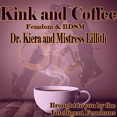 Kink and Coffee