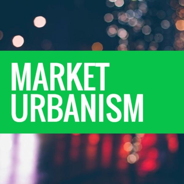 Market Urbanism Podcast
