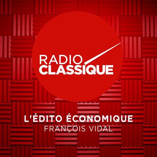 L'édito économique de François Vidal
