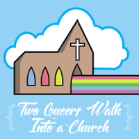 Two Queers Walk Into a Church podcast