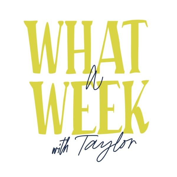 @TayxTalk Presents: What A Week