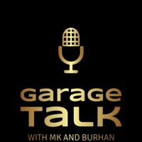 Garage Talk Podcast