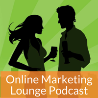 Online Marketing Lounge Podcast podcast