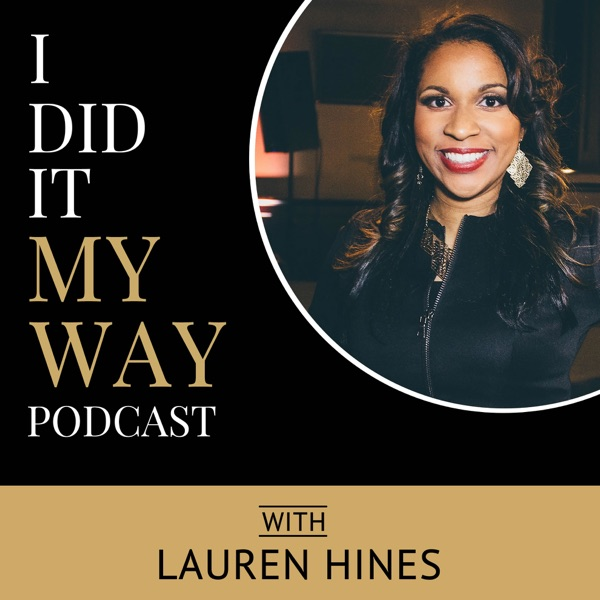 I Did It... My Way the Podcast