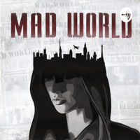 It's A Mad World podcast