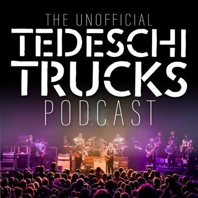 The Unofficial Tedeschi Trucks Podcast:Hosted by Adam Choit
