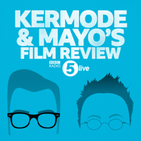 Kermode and Mayo's Film Review podcast