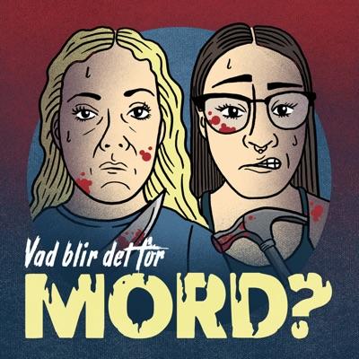 Vad blir det för mord?:Johanna Wagrell och Elinor Svensson